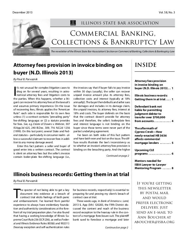 December 2013 				 			 Vol. 58, No. 3 Commercial Banking, Collections & Bankruptcy Law The newsletter of the Illinois Stat...