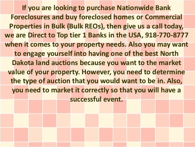 If you are looking to purchase Nationwide Bank  Foreclosures and buy foreclosed homes or Commercial Properties in Bulk (Bu...