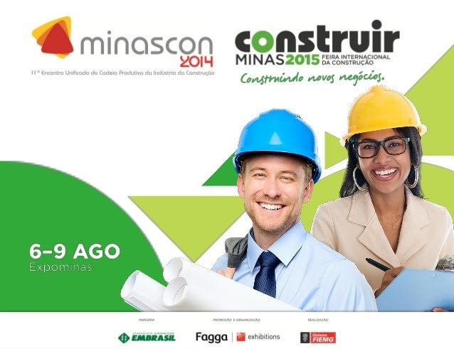 ÍNDICE Edição 2014 Parceiros Programação Visitação Cerimônia de Abertura Eventos Técnicos Casa da Indústria Mineira Campan...