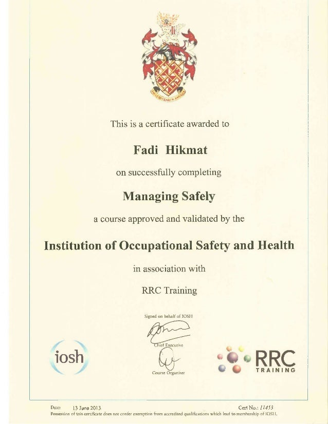 This Is A Certificate Awarded To Fadi Hikmat On Successfully Completing Managing Safely Course Approved