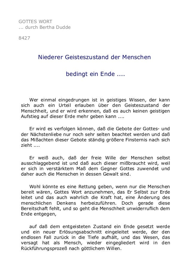 GOTTES WORT ... durch Bertha Dudde 8427 Niederer Geisteszustand der Menschen bedingt ein Ende .... Wer einmal eingedrungen...