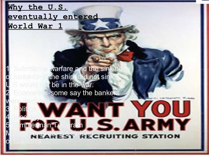 why did the united states enter world war one essay The alliance system led to world war i - there are many reasons why world war one occurred - why did italy enter into world war essays: the united states.