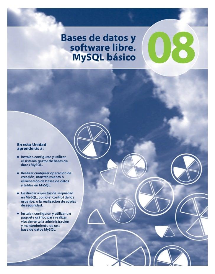 Bases de datos y                              software libre.                               MySQL básico     08En esta Uni...