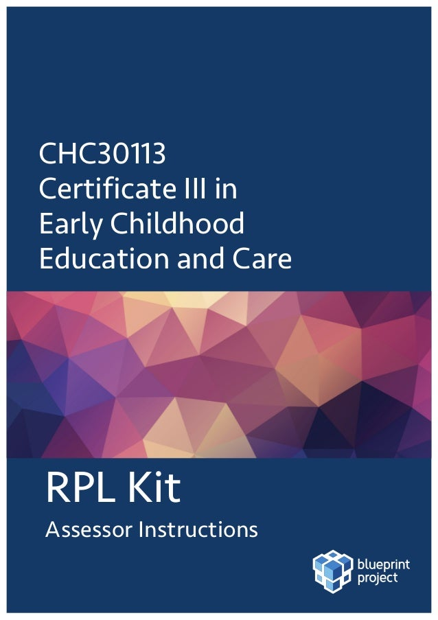 Sample chc30113 certificate iii ece full rpl rpl kit assessor instructions chc30113 certificate iii in early childhood malvernweather Image collections