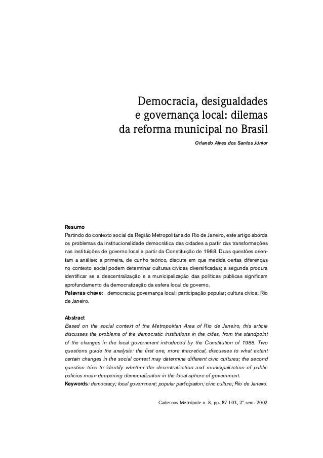 Democracia, desigualdades  e governança local: dilemas  da reforma municipal no Brasil  Orlando Alves dos Santos Júnior  R...