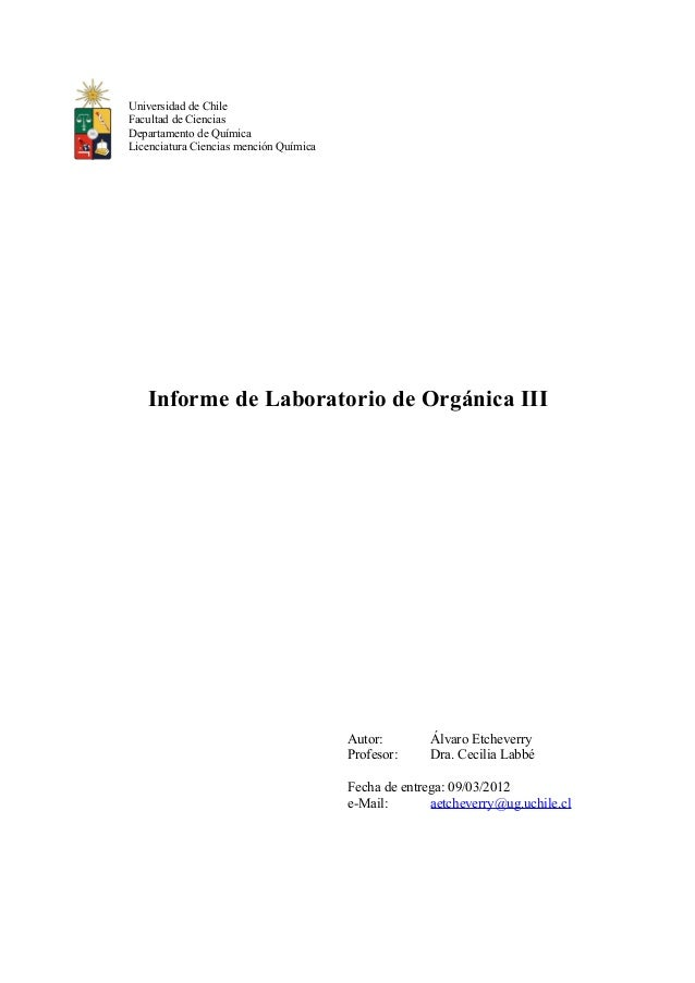 Universidad de Chile Facultad de Ciencias Departamento de Química Licenciatura Ciencias mención Química Informe de Laborat...