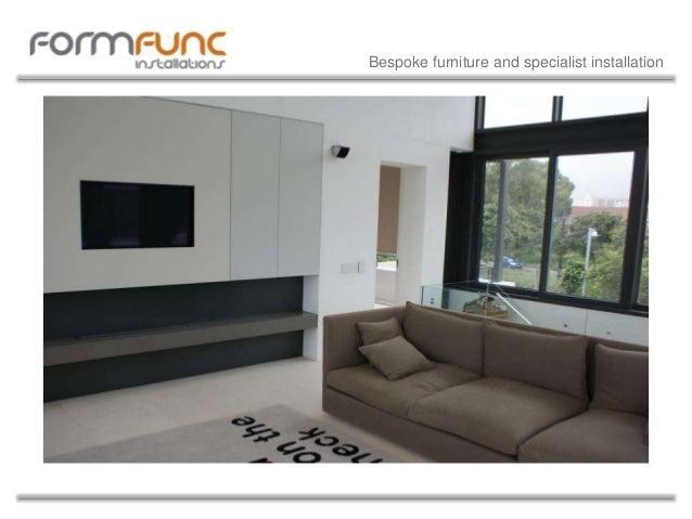 Bespoke furniture and specialist installation