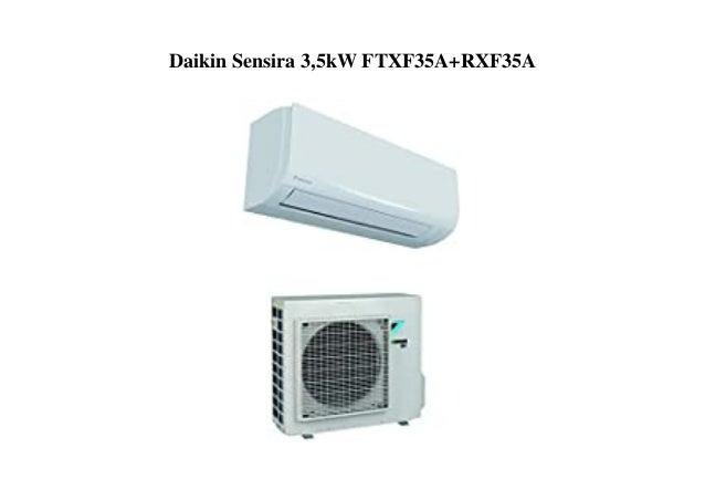 Daikin Sensira 3,5kW FTXF35A+RXF35A