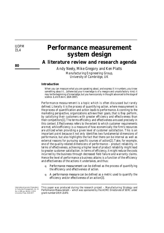 IJOPM 15,4 80 Performance measurement system design A literature review and research agenda Andy Neely, Mike Gregory and K...