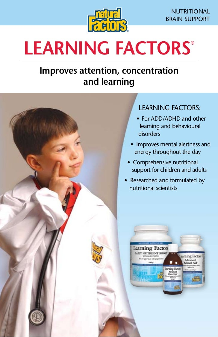 NuTRITIONAL                                     BRAIN SuPPORTLeaRning factoRs                                             ...