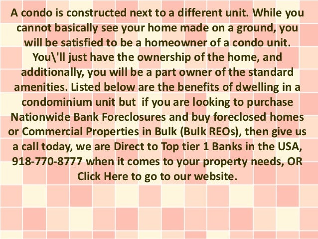 A condo is constructed next to a different unit. While you  cannot basically see your home made on a ground, you    will b...
