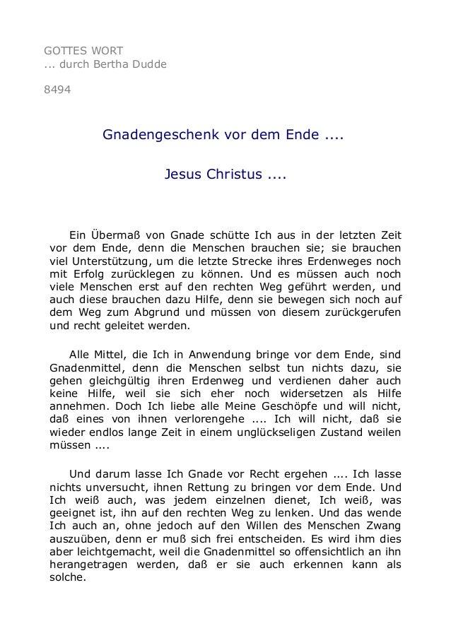 GOTTES WORT ... durch Bertha Dudde 8494 Gnadengeschenk vor dem Ende .... Jesus Christus .... Ein Übermaß von Gnade schütte...