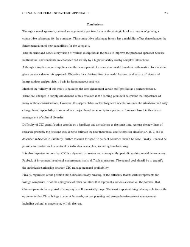 CHINA. A CULTURAL STRATEGIC APPROACH 23 Conclusions. Through a novel approach, cultural management is put into focus at th...