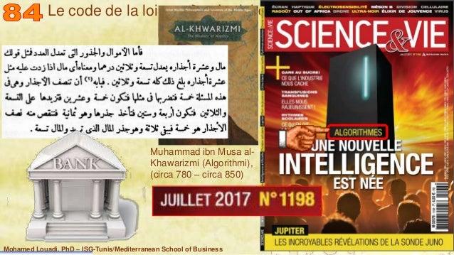 Mohamed Louadi, PhD – ISG-Tunis/Mediterranean School of Business 11 Le code de la loi La loi du code Muhammad ibn Musa al-...