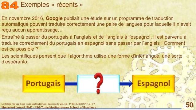 Mohamed Louadi, PhD – ISG-Tunis/Mediterranean School of Business 50 En novembre 2016, Google publiait une étude sur un pro...