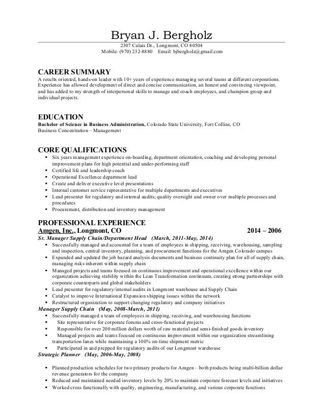 Skills Based Resume New Nov 2014. Bryan J. Bergholz 2307 Calais Dr.,  Longmont, CO 80504 Mobile: ... For Skills Based Resume