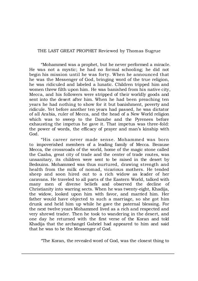 """THE LAST GREAT PROPHET Reviewed by Thomas Sugrue """"Mohammed was a prophet, but he never performed a miracle. He was not a m..."""