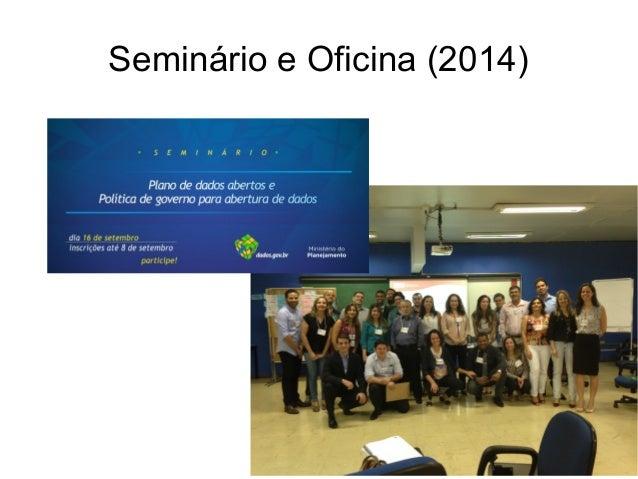 Seminário e Oficina (2014)
