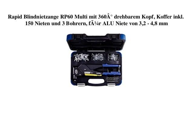 Rapid Blindnietzange RP60 Multi mit 360° drehbarem Kopf, Koffer inkl. 150 Nieten und 3 Bohrern, für ALU Niete von 3,2 - 4,...