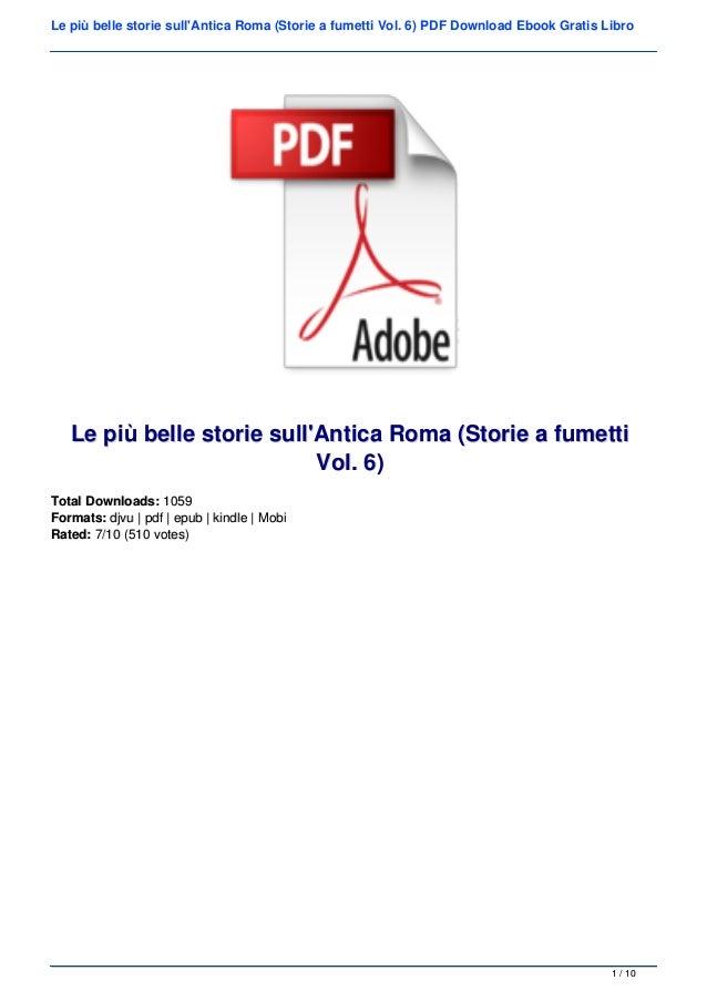 Le pi� belle storie sull'Antica Roma (Storie a fumetti Vol. 6) PDF Download Ebook Gratis Libro Le pi� belle storie sull'An...