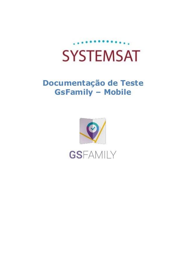 Documentação de Teste GsFamily – Mobile