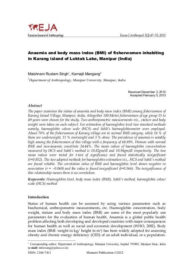 Eurasian Journal of Anthropology Euras J Anthropol 3(2):47−53, 2012 Anaemia and body mass index (BMI) of fisherwomen inhab...