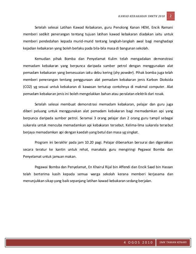 KAWAD KEBAKARAN SMKTK 2010 2 4 O G O S 2 0 1 0 SMK TAMAN KENARI Setelah selesai Latihan Kawad Kebakaran, guru Penolong Kan...