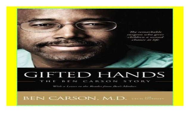 Gifted Hands: The Ben Carson Story paperback$@@ Book Details Author : Ben Carson Pages : 224 pages Publisher : Zondervan L...
