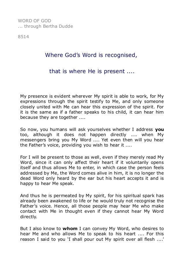 8514 Where God's Word is recognised, that is where He is