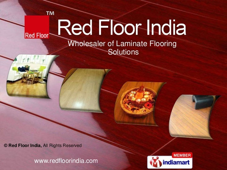 Wholesaler of Laminate Flooring                                          Solutions© Red Floor India, All Rights Reserved  ...