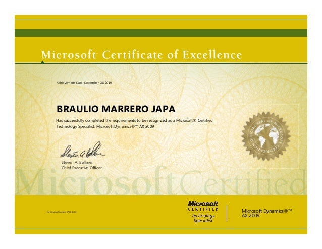 Steven A. Ballmer Chief Executive Officer BRAULIO MARRERO JAPA Has successfully completed the requirements to be recognized...