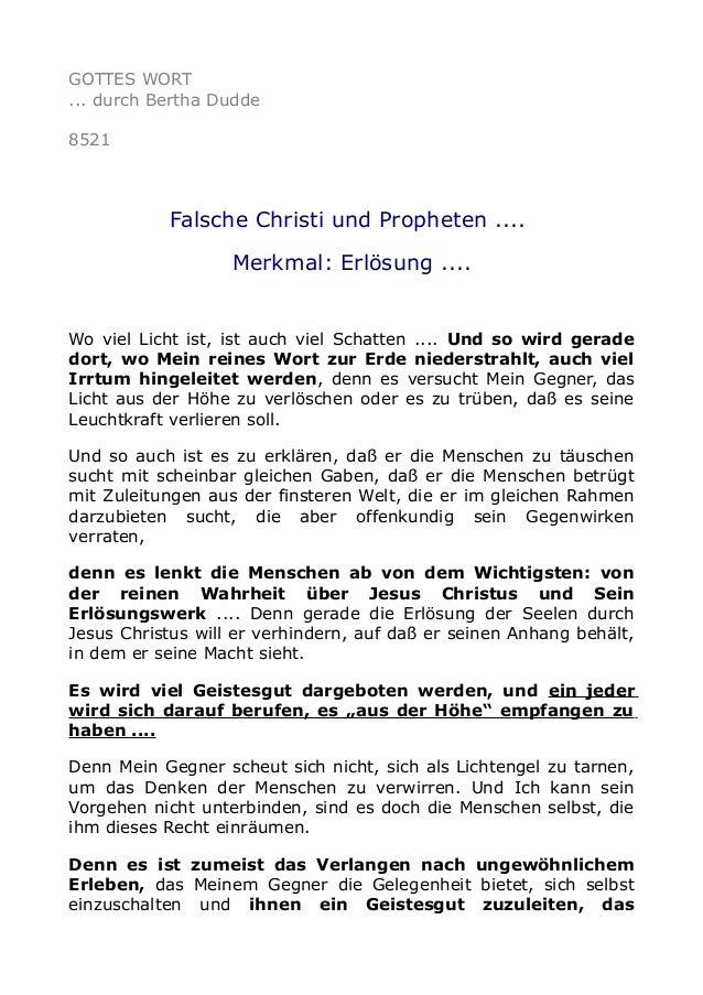 GOTTES WORT ... durch Bertha Dudde 8521 Falsche Christi und Propheten .... Merkmal: Erlösung .... Wo viel Licht ist, ist a...