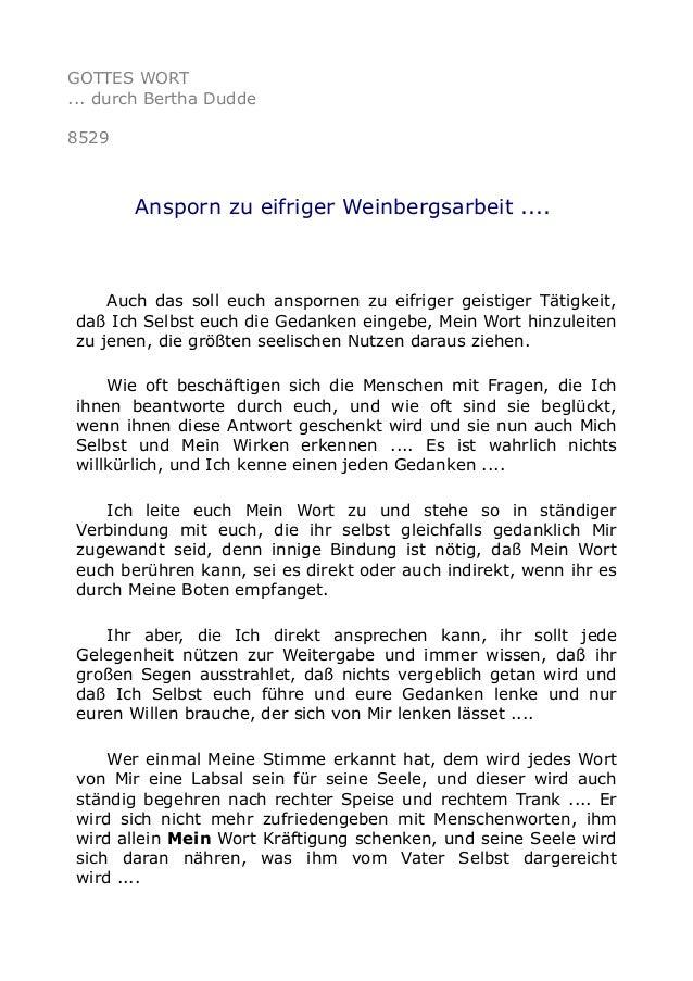 GOTTES WORT ... durch Bertha Dudde 8529 Ansporn zu eifriger Weinbergsarbeit .... Auch das soll euch anspornen zu eifriger ...