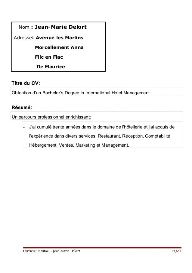 Titre du CV: Obtention d'un Bachelor's Degree in International Hotel Management Résumé: Un parcours professionnel enrichis...