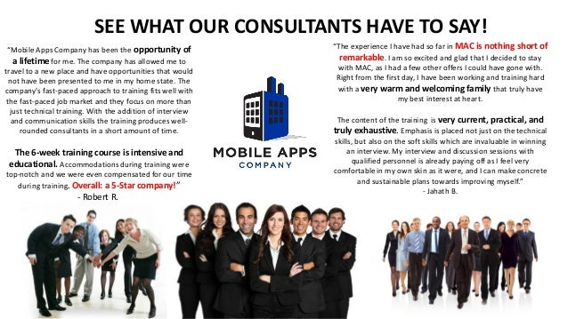 "SEE WHAT OUR CONSULTANTS HAVE TO SAY! ""Mobile Apps Company has been the opportunity of a lifetime for me. The company has ..."