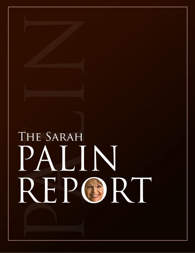 PALIN TheSarah PALIN REPORT