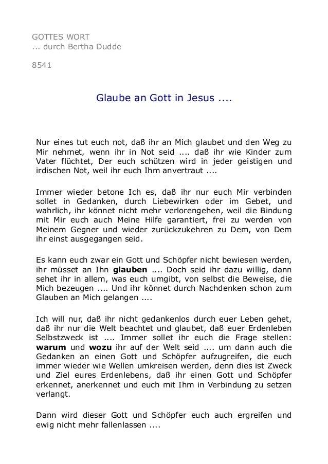 GOTTES WORT ... durch Bertha Dudde 8541 Glaube an Gott in Jesus .... Nur eines tut euch not, daß ihr an Mich glaubet und d...