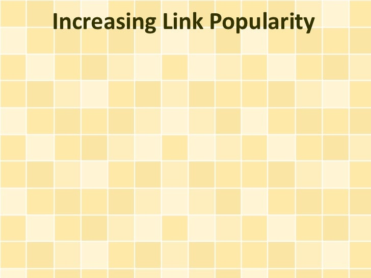 Increasing Link Popularity