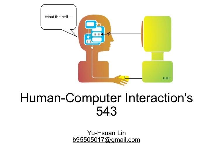 Human-Computer Interaction's 543 Yu-Hsuan Lin [email_address]
