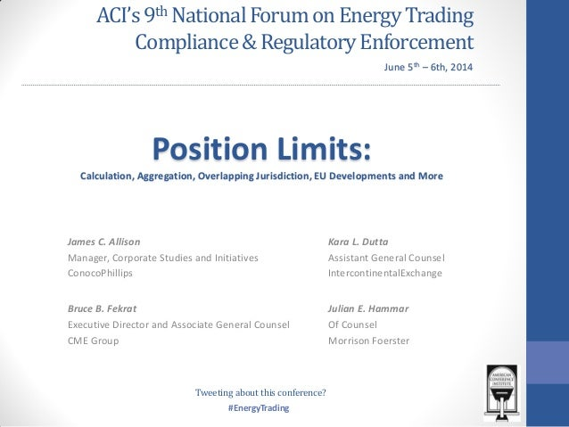 #EnergyTrading ACI's9th NationalForumonEnergy Trading Compliance&RegulatoryEnforcement James C. Allison Manager, Corporate...