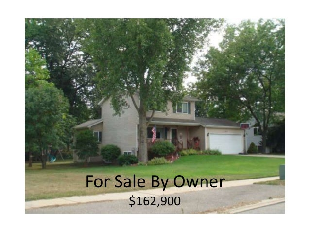 For Sale By Owner $162,900