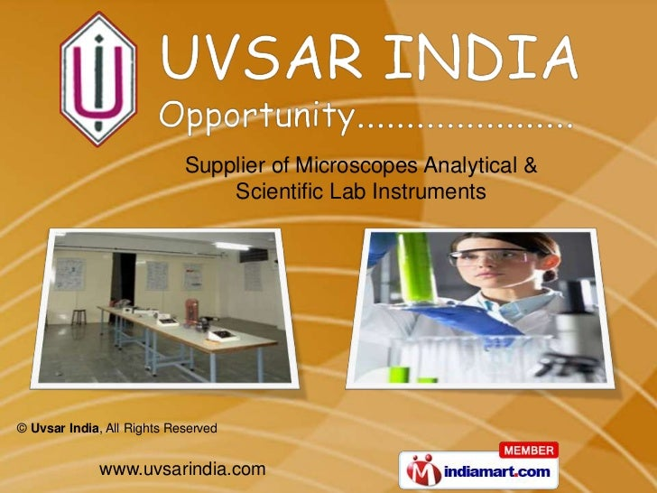 Supplier of Microscopes Analytical &                                Scientific Lab Instruments© Uvsar India, All Rights Re...