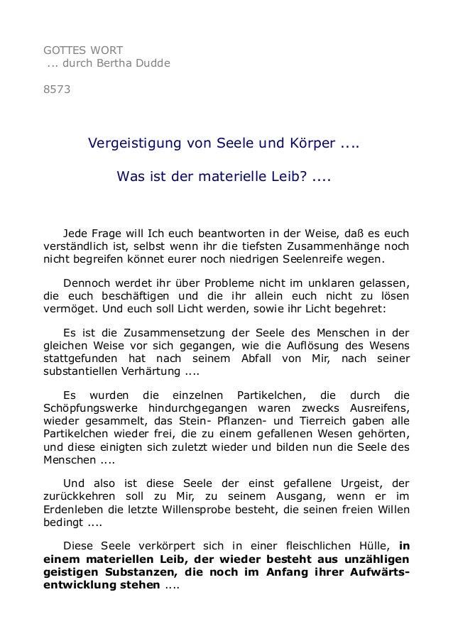 GOTTES WORT ... durch Bertha Dudde 8573 Vergeistigung von Seele und Körper .... Was ist der materielle Leib? .... Jede Fra...