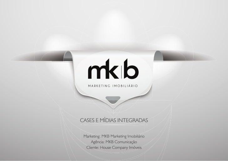 MKB Comunicação - Case House Company