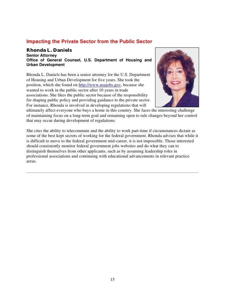 Impacting the Private Sector from the Public Sector Rhonda L. Daniels Senior Attorney Office of General Counsel, U.S. Depa...