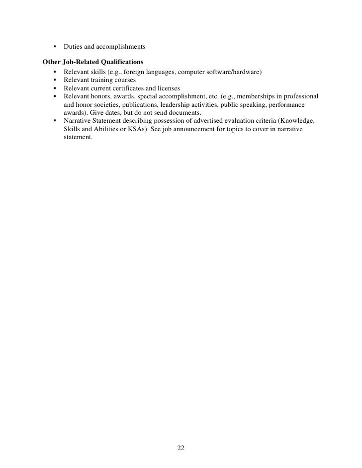 Duties and accomplishments  Other Job-Related Qualifications       Relevant skills (e.g., foreign languages, computer soft...