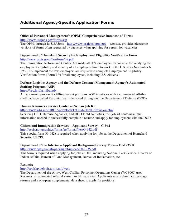Additional Agency-Specific Application Forms   Office of Personnel Management's (OPM) Comprehensive Database of Forms http...