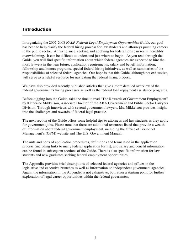 Introduction  In organizing the 2007-2008 NALP Federal Legal Employment Opportunities Guide, our goal has been to help cla...