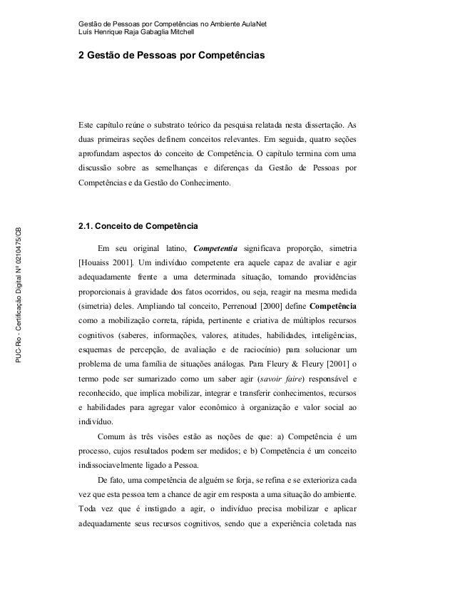Gestão de Pessoas por Competências no Ambiente AulaNet Luís Henrique Raja Gabaglia Mitchell 2 Gestão de Pessoas por Compet...