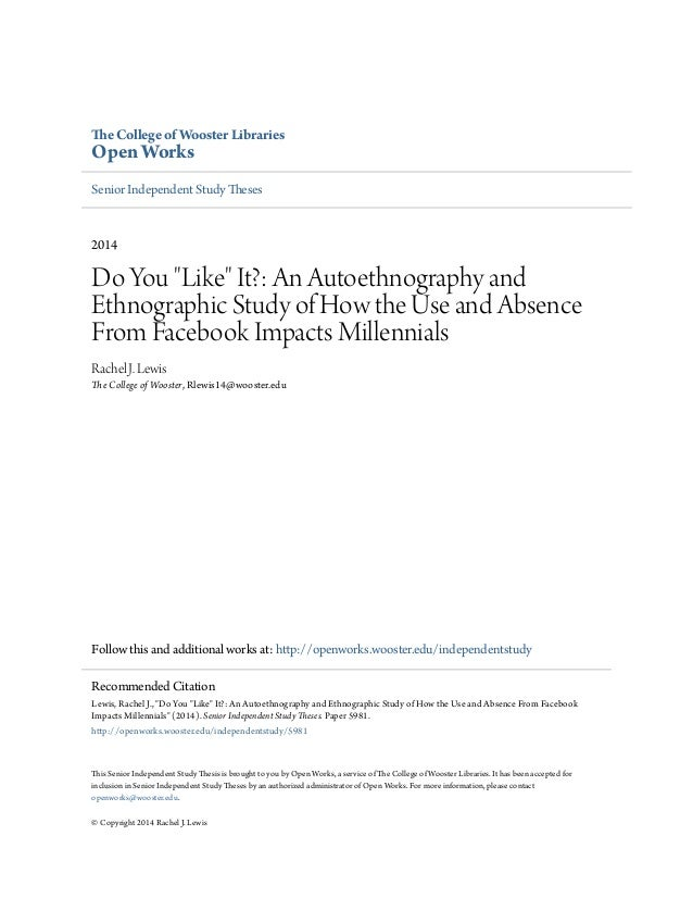e College of Wooster Libraries Open Works Senior Independent Study ;eses 2014 Do You Like It?: An Autoethnography and Ethn...